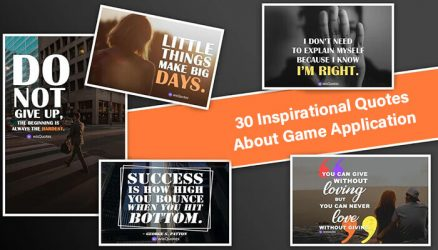 30 Inspirational Quotes About Game Application