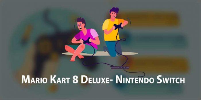 Mario Kart 8 Deluxe- Nintendo Switch