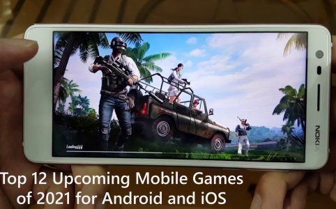 Top 12 Upcoming Mobile Games of 2021 for Android and iOS